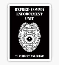 Oxford Comma Enforcement Unit Sticker