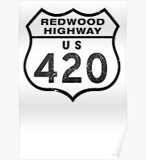 Redwood HIGHway US 420 California Poster