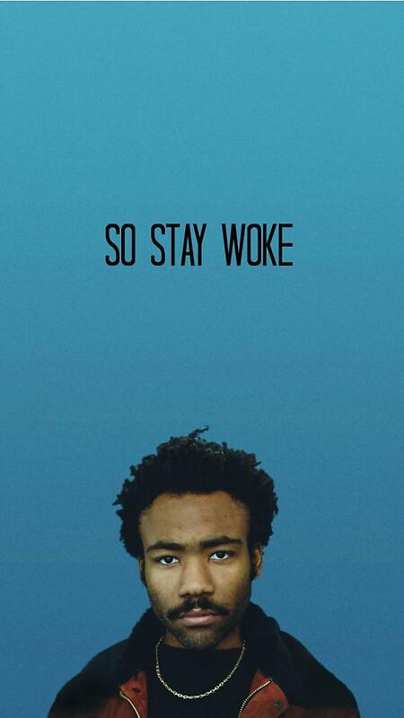 Quot So Stay Woke Childish Gambino Quot Stickers By Sammymc2020