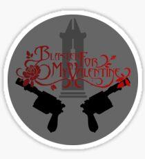 Blaster for My Valentine Sticker