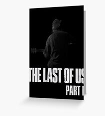Last Of Us 2 Greeting Card