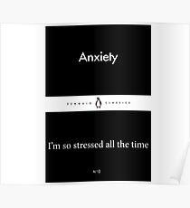 'Anxiety / I'm so stressed all the time' Little Black Penguin Classics Poster