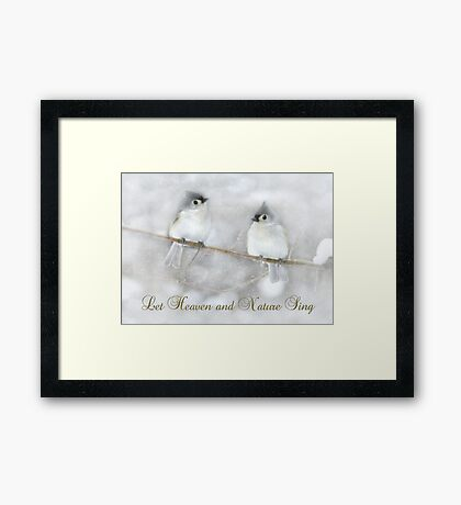Let Heaven and Nature Sing Framed Print