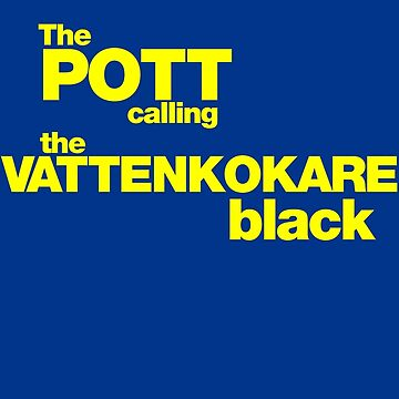 The Pot calling the Kettle Black - yellow by BadChicken
