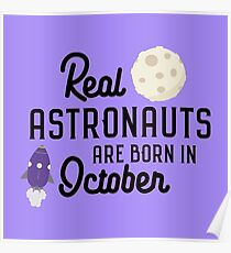Astronauts are born in October R5lc2 Poster
