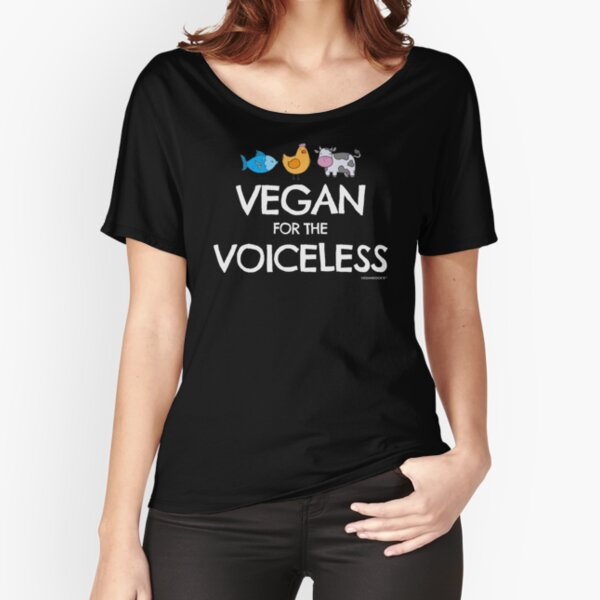 """Vegan for the Voiceless"" T-shirt for Vegans and Vegetarians Relaxed Fit T-Shirt"