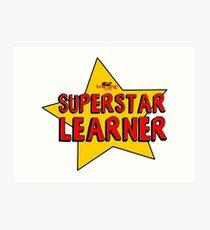 Superstar Learner Art Print