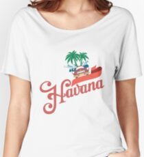 Havana Women's Relaxed Fit T-Shirt