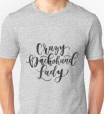 Camiseta unisex Crazy Dachshund Lady