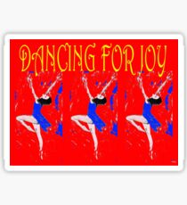 DANCING FOR JOY Sticker