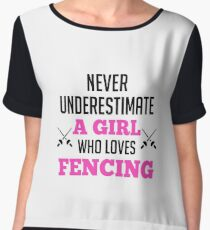 Never Underestimate A Girl Who Loves Fencing - Fencer Girl Women's Chiffon Top