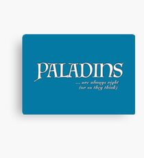 Paladins, the high and mighty... Canvas Print