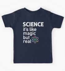 SCIENCE: It's Like Magic, But Real Kids Tee