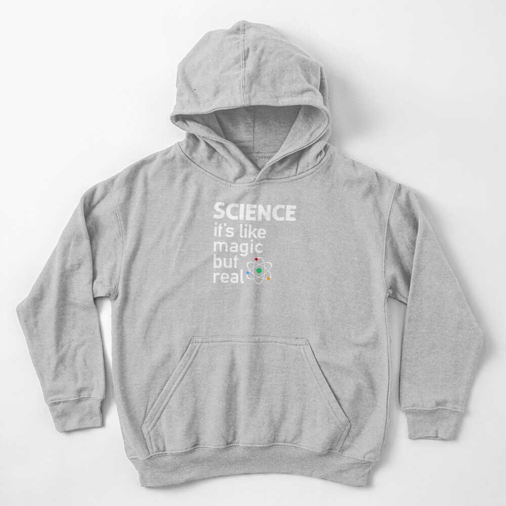 SCIENCE: It's Like Magic, But Real Kids Pullover Hoodie