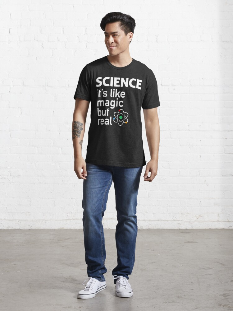 Alternate view of SCIENCE: It's Like Magic, But Real Essential T-Shirt