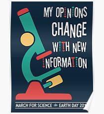 Meine Meinungen ändern sich mit neuen Informationen: März für die Wissenschaft 2017 Poster