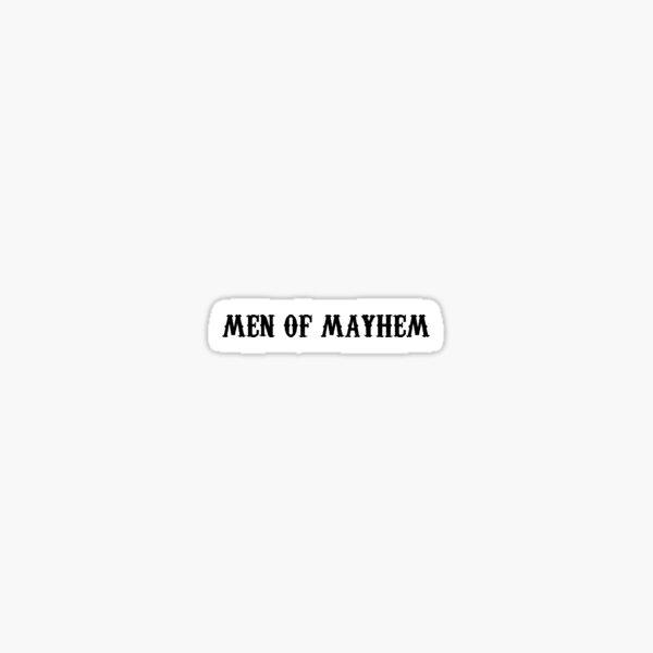 Men Of Mayhem Sticker