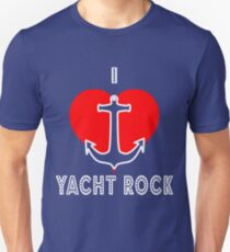 I Love Yacht Rock Unisex T-Shirt