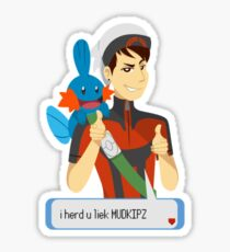 i herd u liek mudkipz Sticker