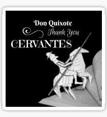 Thank You Cervantes Sticker