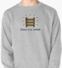 Chaos is a Laddah - Thrones T-Shirt Pullover