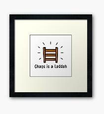 Chaos is a Laddah - Thrones T-Shirt Framed Print
