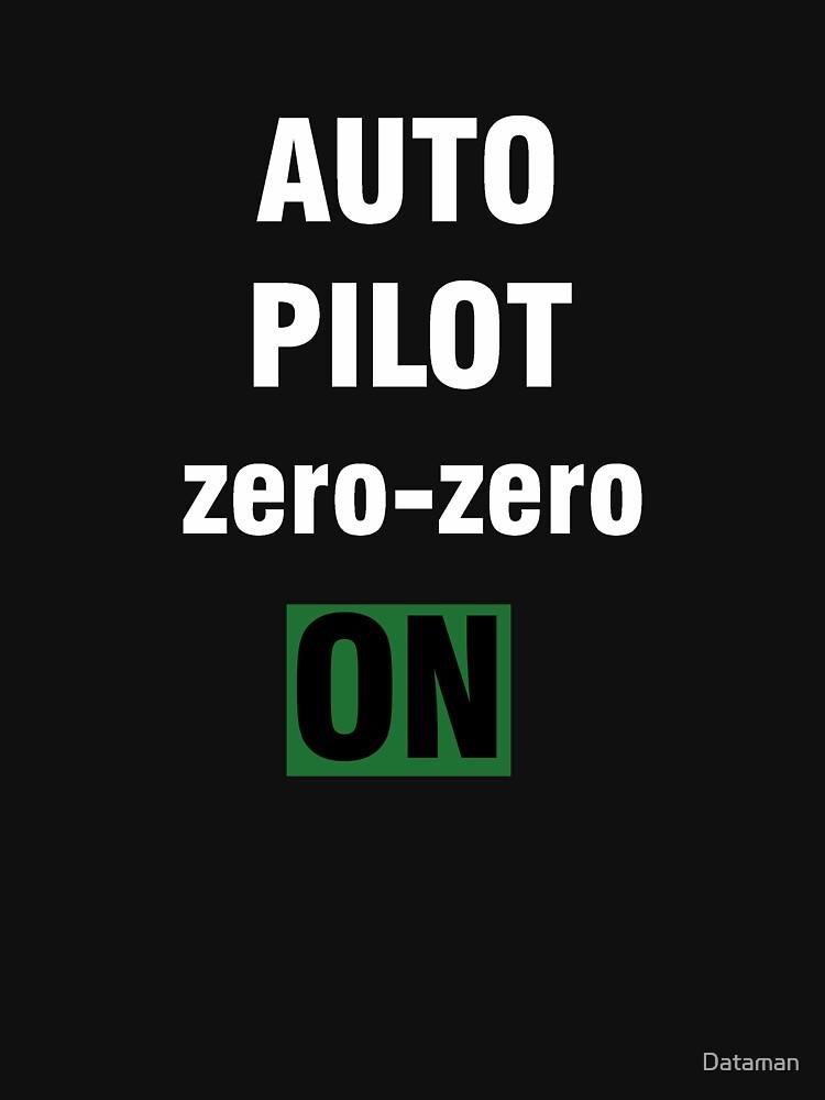 Autopilot zero-zero ON by Dataman