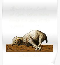Jesus Lamb of God Who Takes Away the Sins of the World - John 1:29 Poster