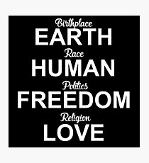 Human Freedom Love  Photographic Print