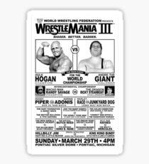 Wrestle Mania III Sticker
