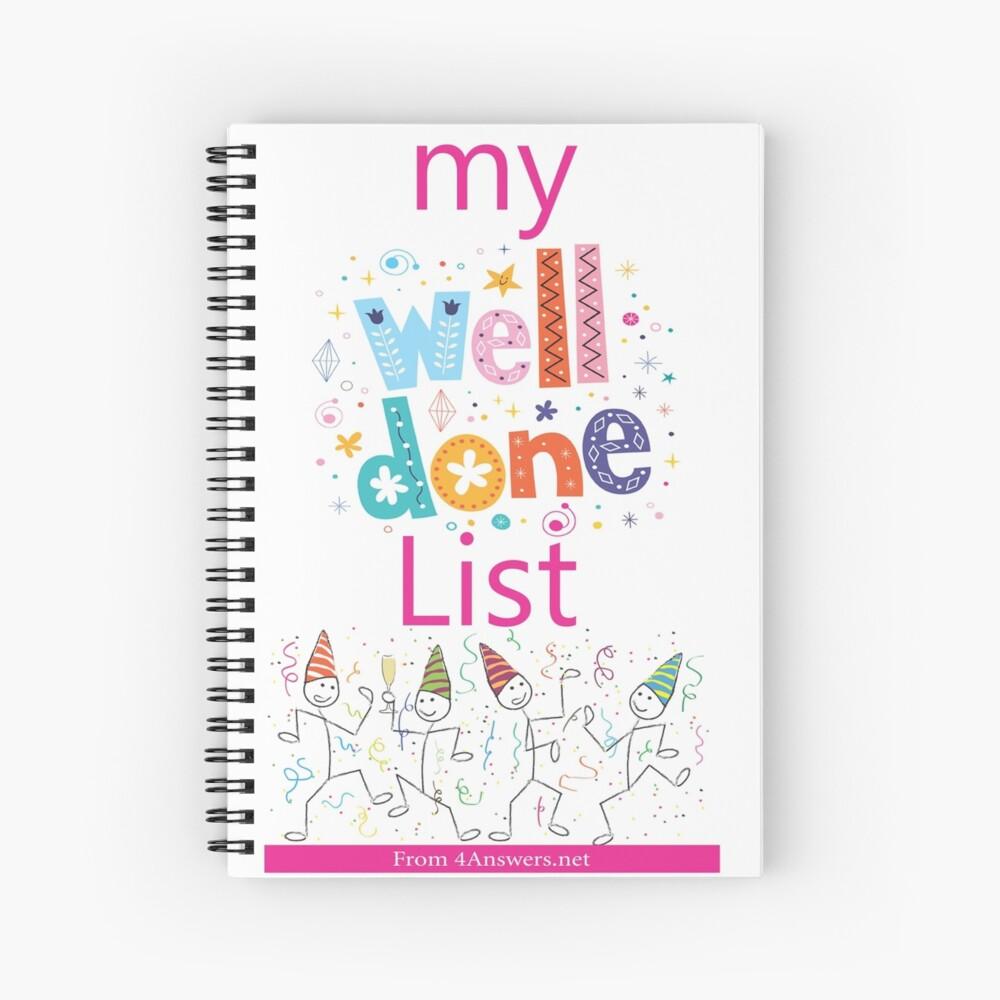 My WELL DONE List Journal! Spiral Notebook