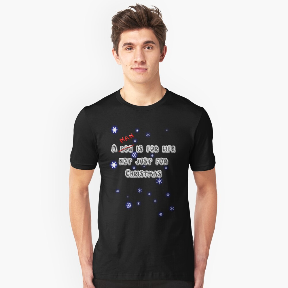 A Man is for Life Unisex T-Shirt Front