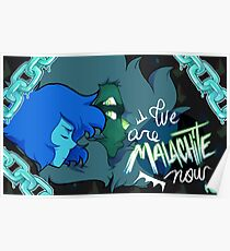 We are Malachite Now Poster