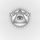 Idiot Magnet Pyramid Eye Spikes by VanHogTrio