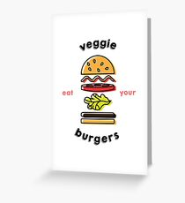 Eat Your Veggie Burgers Greeting Card