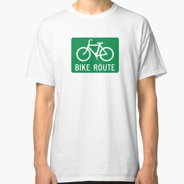 Bike Route Sign Classic T-Shirt