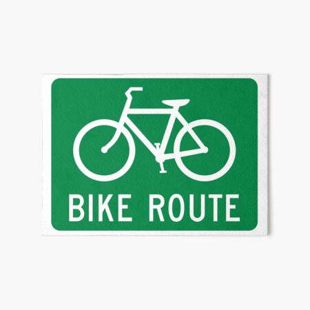 Bike Route Sign Art Board Print