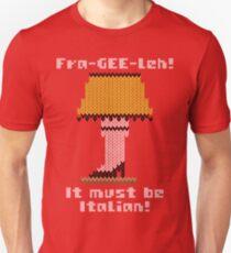 Fra-Gee-Leh! Christmas Story Ugly Sweater Unisex T-Shirt
