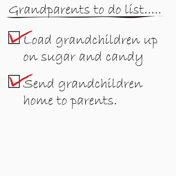 Grandparents to do list by BiGPaPa
