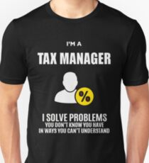 TAX MANAGER  Unisex T-Shirt
