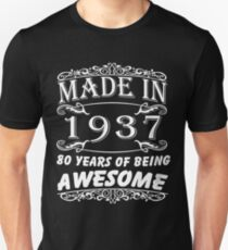 Special Gift For 80th Birthday - Made in 1937 Awesome Birthday Gift T-Shirt