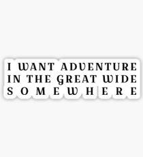 Pegatina Quiero aventura en el gran y amplio lugar