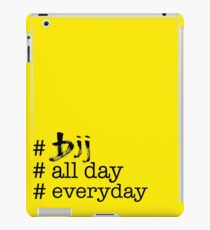 BJJ All Day Everyday  iPad Case/Skin