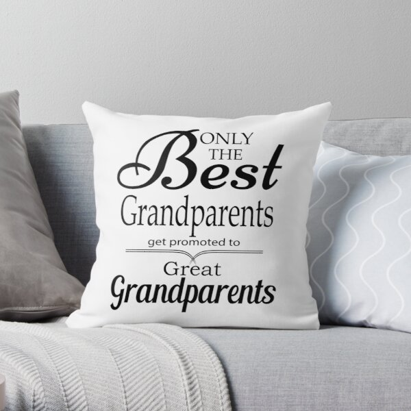 Best Grandparents Get Promoted To Great Grandparents Throw Pillow