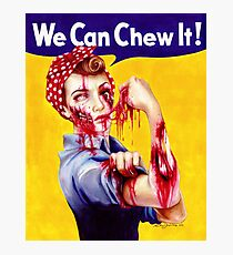 We Can Chew It! Photographic Print