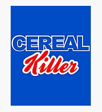 Cereal Killer Photographic Print