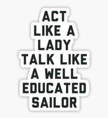 Act Like a Lady Sticker