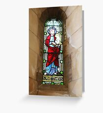 St Matthew Window Greeting Card