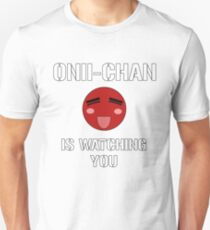 Onii-Chan Is Watching You T-Shirt