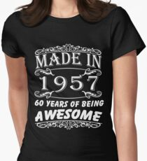 Special Gift For 60th Birthday - Made in 1957 Awesome Birthday Gift Womens Fitted T-Shirt